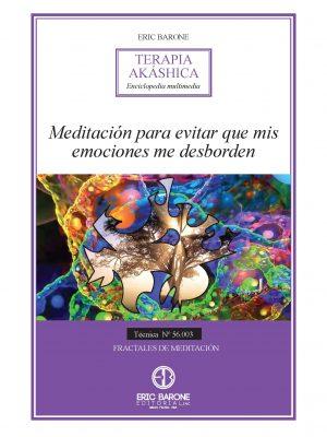 Meditación para evitar que mis emociones me desborden