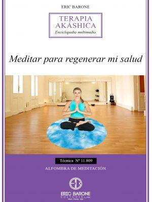 Meditar para regenerar mi salud